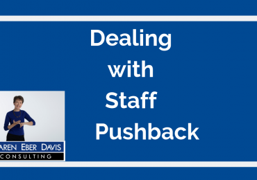 Dealing with Nonprofit Staff Pushback