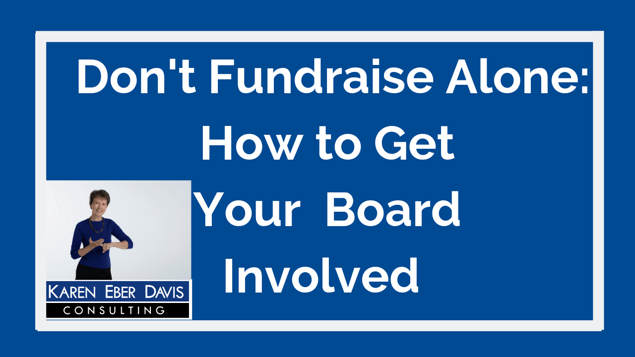 Don't Fundraise Alone: How to Get Your Board Involved
