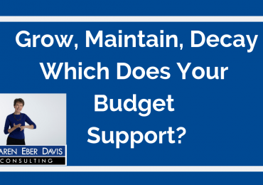 Nonprofit Budget Options: Grow, Maintain, Decay