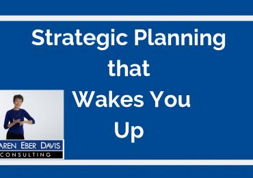 Nonprofit Strategic Planning that Wakes You Up