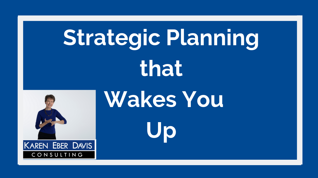 Nonprofit Strategic Planning that Wakes You Up