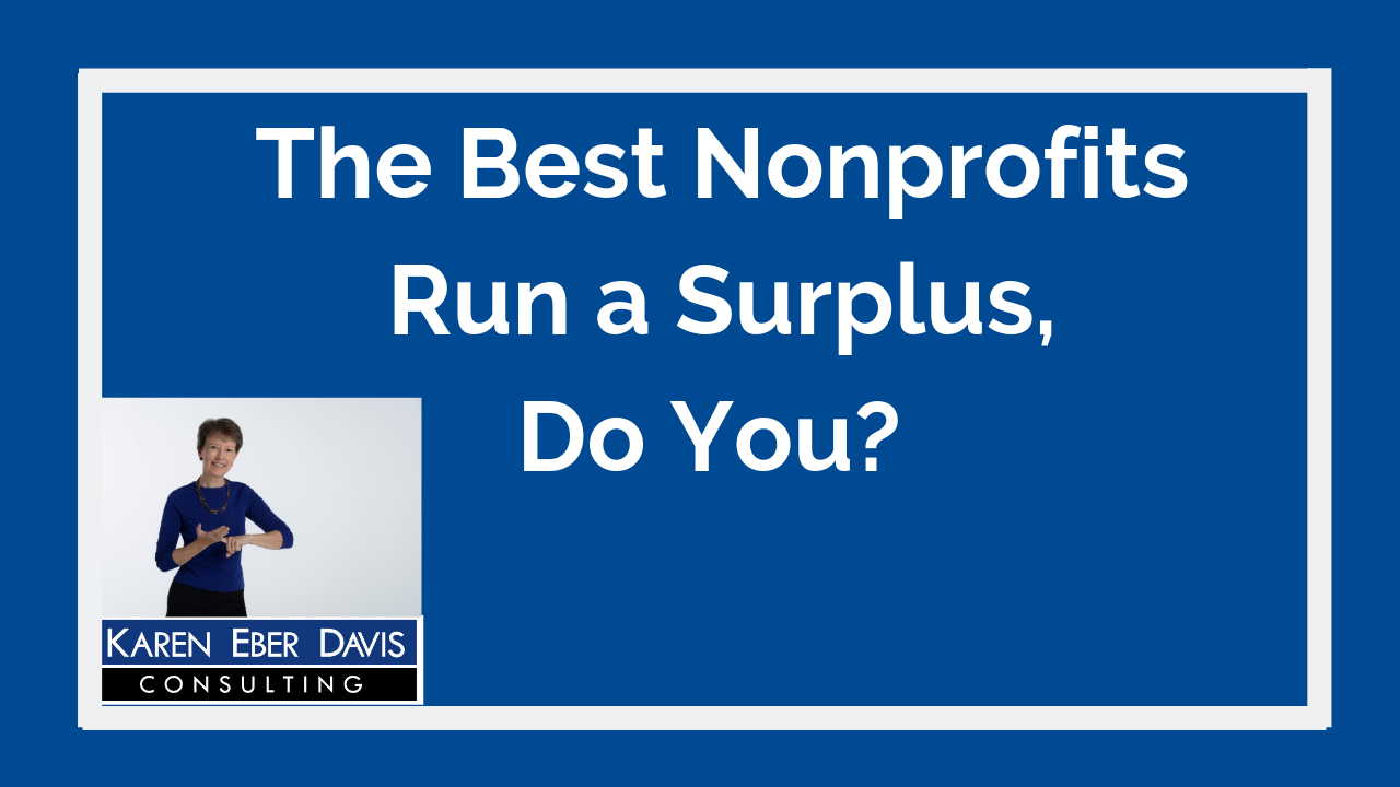 The Best Nonprofits Run a Surplus, Do You?